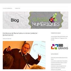 Conférence de Marcel Lebrun à Ardon [vidéo] et [présentation]