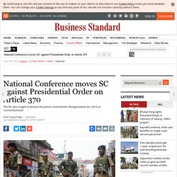 National Conference moves SC against Presidential Order on Article 370