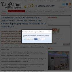 LA NATION_DJ 22/04/15 Conférence OIE/FAO : Prévention et contrôle de la fièvre du rift: Vers un dépistage précoce de la fièvre de la vallée du rift.