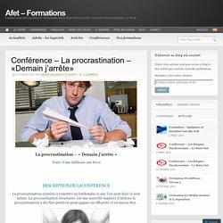 Conférence – La procrastination – «Demain j'arrête»