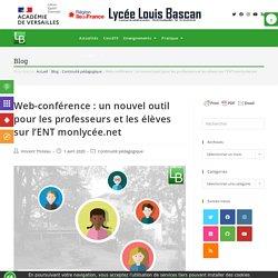 Web-conférence : un nouvel outil pour les professeurs et les élèves sur l'ENT monlycée.net