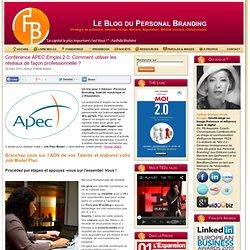 Conférence APEC Emploi 2.0: Comment utiliser les réseaux de faço