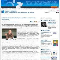 Une conférence ''Le travail empêché : en finir avec les risques psychosociaux''