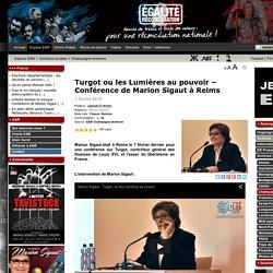 Turgot ou les Lumières au pouvoir – Conférence de Marion Sigaut à Reims