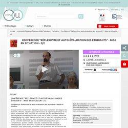 """Conférence """"Réflexivité et auto-évaluation des étudiants"""" - Mise en situation - 2/2 - Université Fédérale Toulouse Midi-Pyrénées"""