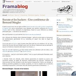 Socrate et les hackers - Une conférence de Bernard Stiegler