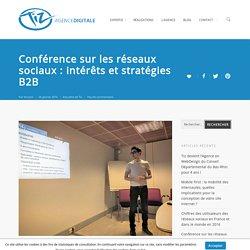 Conférence sur les réseaux sociaux : intérêts et stratégies B2B