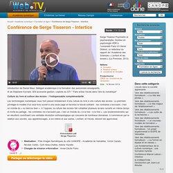 Conférence de Serge Tisseron. Intertice 2014
