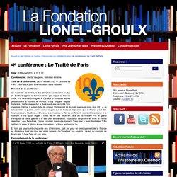 4e conférence : Le Traité de Paris - La Fondation Lionel-Groulx