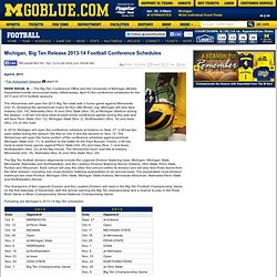 Michigan, Big Ten Release 2013-14 Football Conference Schedules - University of Michigan Official Athletic Site