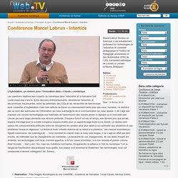 Conférence Marcel Lebrun. Intertice 2014