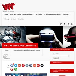 VR & AR World 2016 Conference