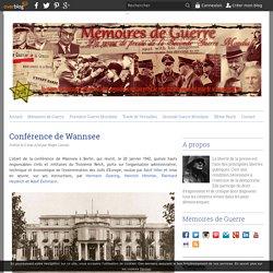 Conférence de Wannsee - Mémoires de Guerre