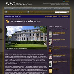 Wannsee Conference > Holocaust > Key Moments > WW2History.com
