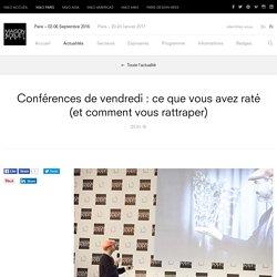 Conférences de vendredi : ce que vous avez raté<BR>(et comment vous rattraper) – Actualités – MAISON&OBJET PARIS