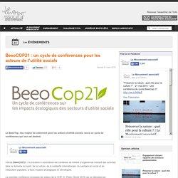 BeeoCOP21 : un cycle de conférences pour les acteurs de l'utilité sociale
