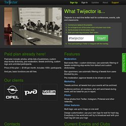 Twijector - real-time twitter wall (back channel) for conferences and events | Twitter broadcasting | Twitter wall