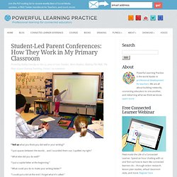 Student-Led Parent Conferences: How They Work in My Primary Classroom