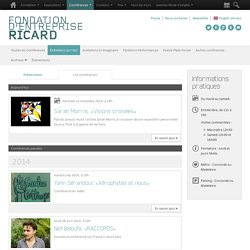 Conferences - Fondation d'Entreprise Ricard / Art Contemporain