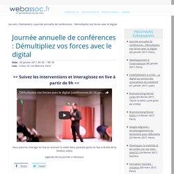Journée annuelle de conférences : Démultipliez vos forces avec le digital - webassoc.fr