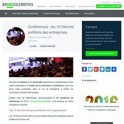 Conférences : les 10 thèmes préférés des entreprises