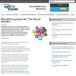 """Why 2012 is going to be """"The Year of SoLoMo"""""""
