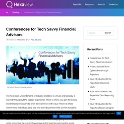 Conferences for Tech Savvy Financial Advisors and RIAs - ReportWa