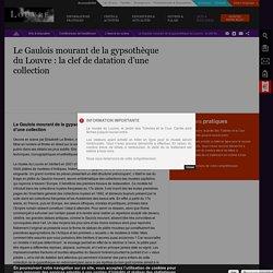 Conférences en ligne - Oeuvre en scène - Le Gaulois mourant de la gypsothèque du Louvre : la clef de datation d'une collection