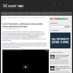 Lost in Transmédia : conférences sur les nouvelles formes interactives de narration