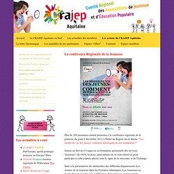 Les conférences de la jeunesse 2012 - Site du CRAJEP Aquitaine