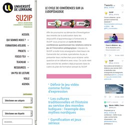 Le cycle de conférences sur la ludopédagogie - SU2IP