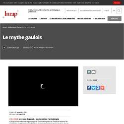 Conférences - Le mythe gaulois
