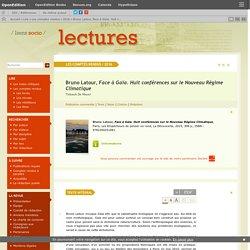 Bruno Latour, Face à Gaïa. Huit conférences sur le Nouveau Régime Climatique