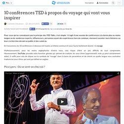 10 conférences TED à propos du voyage qui vont vous inspirer