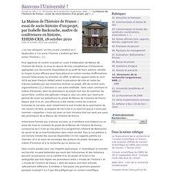 La Maison de l'histoire de France : essai de socio-histoire d'un projet, par Isabelle Backouche, maître de conférences en histoire, EHESS-CRH, 18 octobre 2010