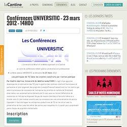 Conférences UNIVERSITIC – 27 janvier 2012 – 14H00