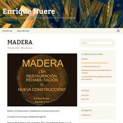 Conferencias y estudios sobre la carpintería de armar española