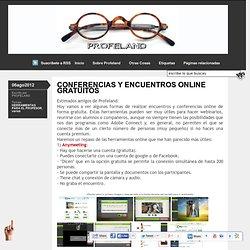 CONFERENCIAS Y ENCUENTROS ONLINE GRATUITOS