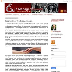 Jean-Marc SAURET Manager Conseil Sociologue Consultant Conférencier et Coach de dirigeants: Les organismes vivants s'autoréparent