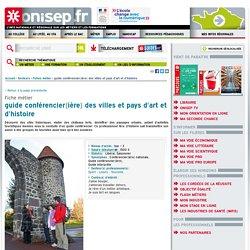 guide conférencier / conférencière des villes et pays d'art et d'histoire - guide conférencière des villes et pays d'art et d'histoire