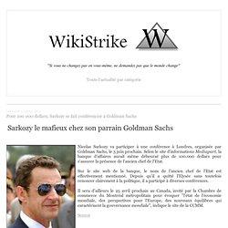 Pour 100 000 dollars, Sarkozy se fait conférencier à Goldman Sachs