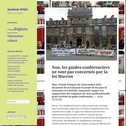 Non, les guides-conférenciers ne sont pas concernés par la loi Macron – Syndicat SPGIC