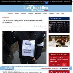 Loi Macron : les guides et conférenciers sont dans la rue – Le Quotidien du Tourisme