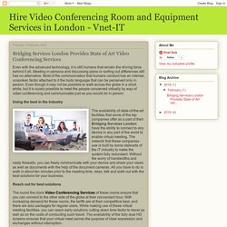 Bridging Services London Provides State of Video Conferencing Services