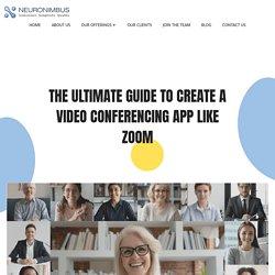 Creating the Ultimate Virtual Conferencing App - Neuronimbus
