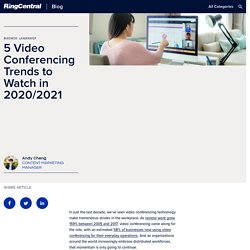 5 Video Conferencing Trends to Watch in 2020/2021