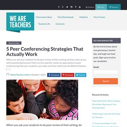 5 Peer Conferencing Strategies That Actually Work