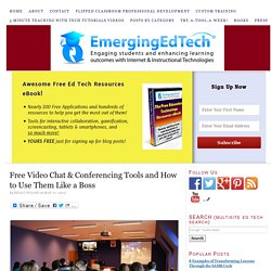 Free Video Chat & Conferencing Tools and How to Use Them Like a Boss