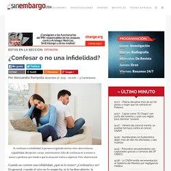 ¿Confesar o no una infidelidad
