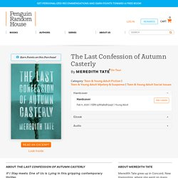 The Last Confession of Autumn Casterly by Meredith Tate: 9781984813497